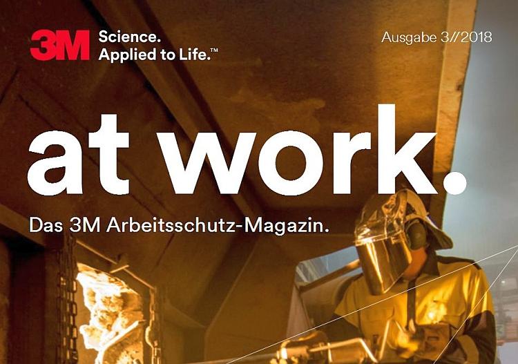 at-work-das-3m-arbeitsschutz-magazin-ausgabe-032018